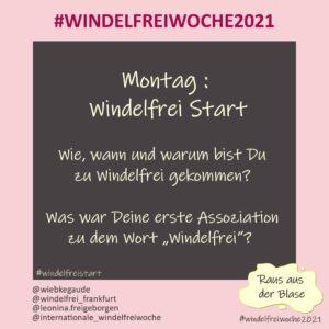 Windelfreiwoche 2021 Montag