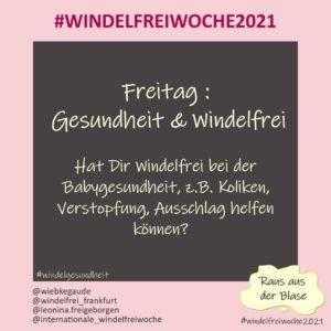 Windelfreiwoche 2021 Freitag